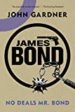 James Bond: No Deals, Mr. Bond: A 007 Novel