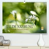WILDE NAHRUNGAT-Version (Premium, hochwertiger DIN A2 Wandkalender 2022, Kunstdruck in Hochglanz): Essbare Wildpflanzen: faszinierend, gesundheitsfoerdernd und artenreich. (Monatskalender, 14 Seiten )