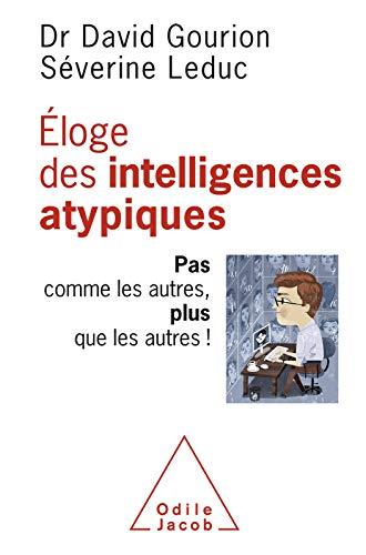 Éloge des intelligences atypiques