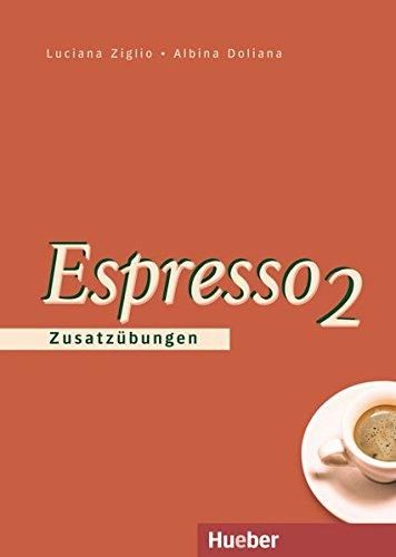 Espresso 2: Zusatzübungen (Nuovo Espresso)