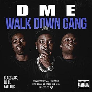 Walk Down Gang