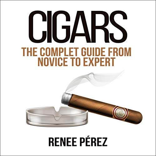 『Cigars: The Complete Guide from Novice to Expert』のカバーアート
