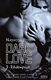 Dark Love T3 - Rédemption