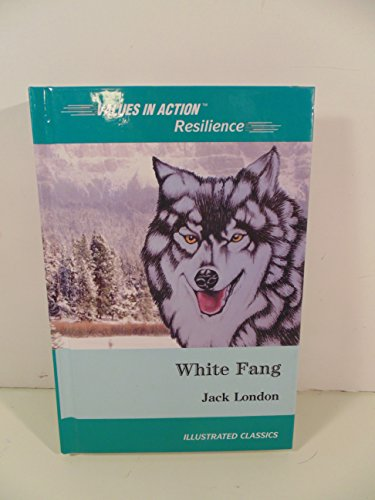 White Fang: With a Discussion of Resilience (Va... 1592030386 Book Cover