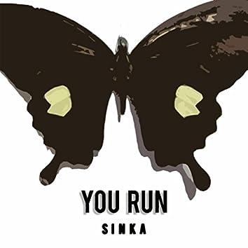 You Run