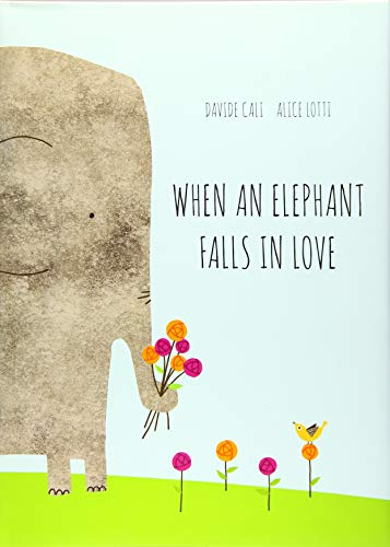 Download When an Elephant Falls in Love 1452147272