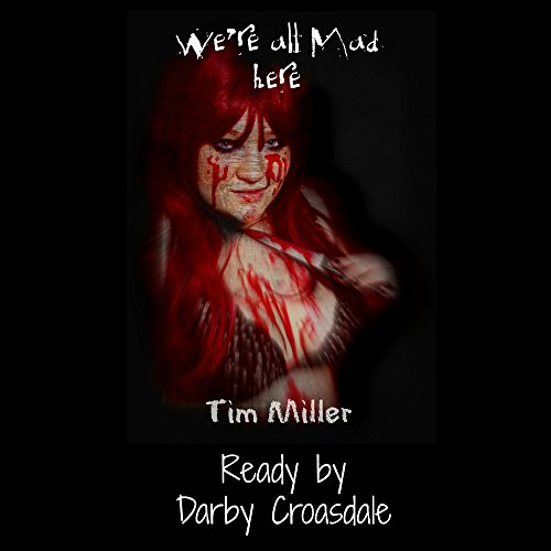 We're All Mad Here audiobook cover art