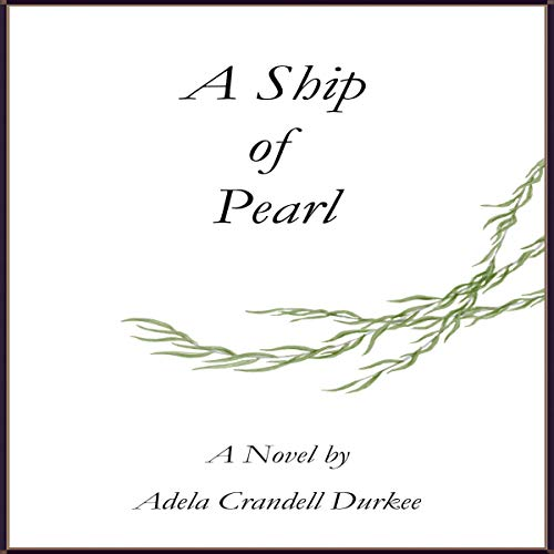 A Ship of Pearl audiobook cover art