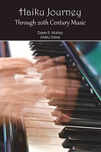 Haiku Journey Through 20th Century Music (English Edition)