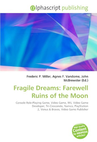 Fragile Dreams: Farewell Ruins of the Moon: Console Role-Playing Game, Video Game, Wii, Video Game Developer, Tri-Crescendo, Namco, PlayStation 2, Venus