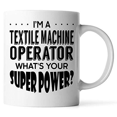 N\A Personalizar Tazas Soy un Operador de máquina Textil. Cuál es su Taza de café Super Power Blanco