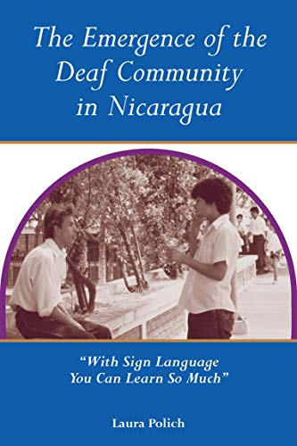 Emergence of the Deaf Community in Nicaragua