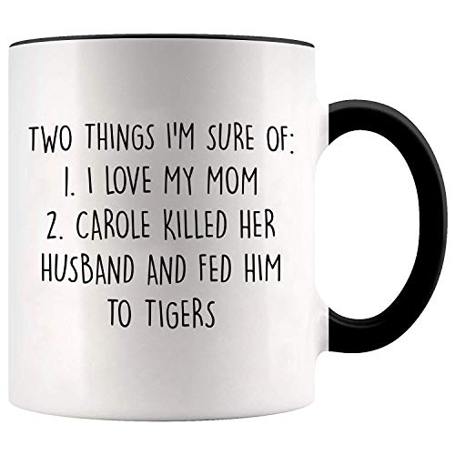 YouNique Designs Mom Mug, 11 Ounces, Tiger King, Mothers Day Gifts from Daughter or Son Mug, Mom Coffee Mug (Black Handle)
