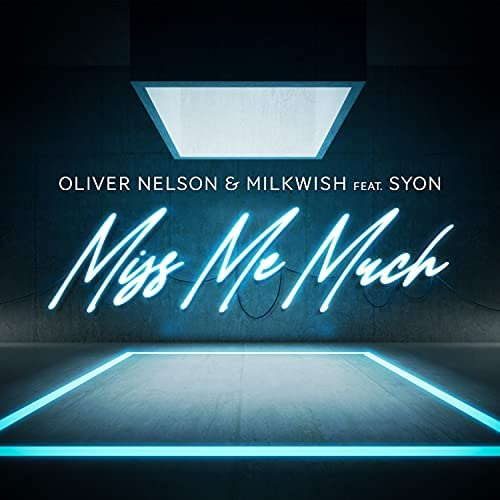 Oliver Nelson & Milkwish feat. Syon