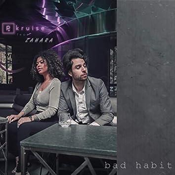 Bad Habit (feat. Zahara)