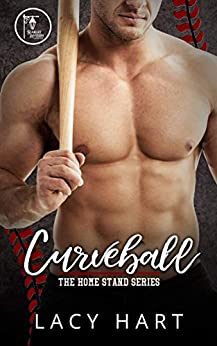 Curveball (The Home Stand Series Book 3) by [Lacy Hart]