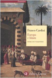 Europa e Islam. Storia di un malinteso