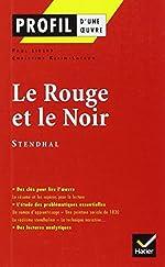 Profil d'une oeuvre - Le rouge et le noir, chronique de 1830, Stendhal de Paul Lidsky