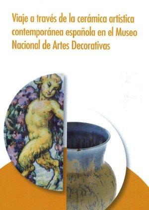 Viaje a través de la cerámica artística contemporánea española en el Museo Nacional de Artes Decorativas