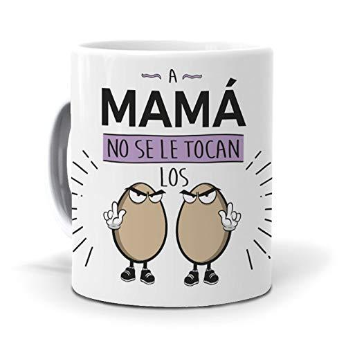 Regalo Madre. Taza A Mamá no se le tocan los Huevos