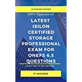 Latest Isilon Certified Storage Professional Exam for Onefs 6.5 Questions (English Edition)