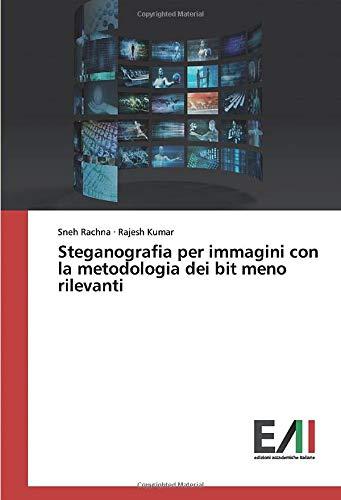 Steganografia per immagini con la metodologia dei bit meno rilevanti