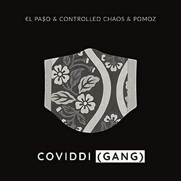 Coviddi (Gang)