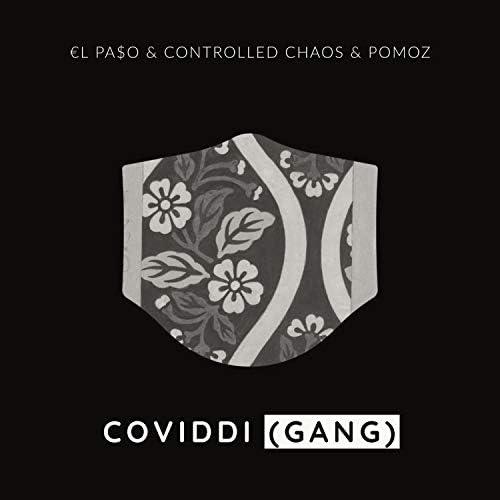 €l Pa$o, Controlled Chaos & Pomoz