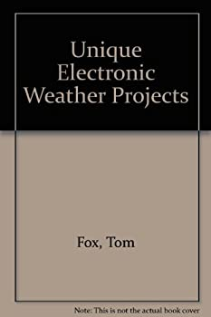 Paperback Unique electronic weather projects Book
