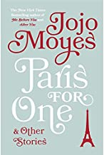 Paris for One & Other Stories by Jojo Moyes - Hardcover