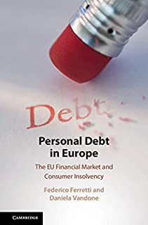 Personal Debt in Europe: The EU Financial Market and Consumer Insolvency