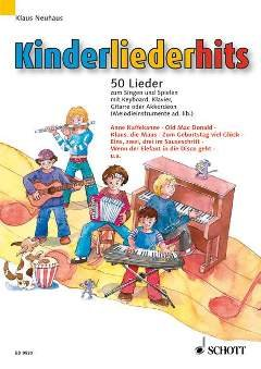 KINDERLIEDERHITS - arrangiert für Klavier [Noten / Sheetmusic] Komponist: NEUHAUS KLAUS
