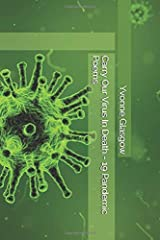 Carry Our Virus In Death - 19 Pandemic Poems Paperback