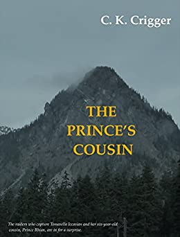 The Prince's Cousin by [C.K. Crigger]