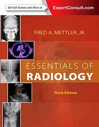 Essentials of Radiology (Mettler, Essentials of Radiology)