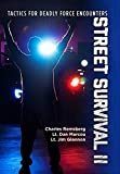 Street Survival II: Tactics for Deadly Force Encounters