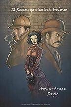El regreso de Sherlock Holmes (Spanish Edition) (Anotado)