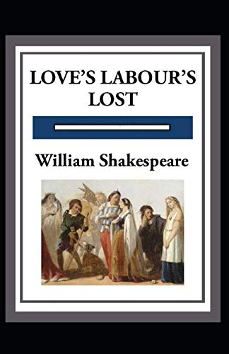 Love's Labours Lost Annotated