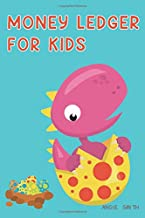 Money Ledger For Kids: Cute Dinosaur Cover Easy Allowance log book for the boy and girl to learn how to organize money