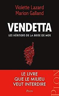 Vendetta par Violette Lazard