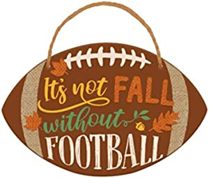 amscan It's Not Fall Without Football, Decorative Sign for Home or School, 13.5 x 9 inches