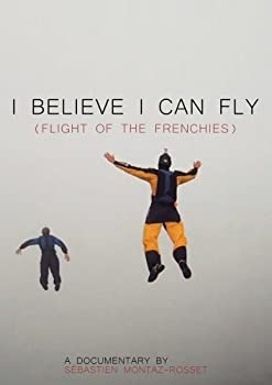 DVD I Believe I Can Fly (Flight of the Frenchies) Book