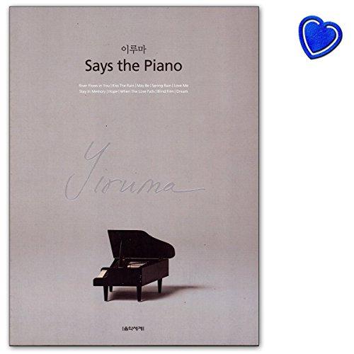 Says the Piano - Songbook (PUR) von Yiruma für Klavier - 9788966852888 - mit Notenklammer