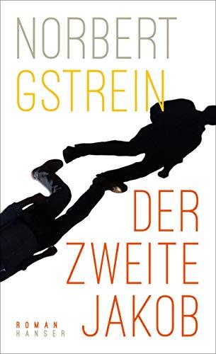 Buchseite und Rezensionen zu 'Der zweite Jakob: Roman' von Norbert Gstrein
