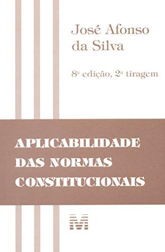 Aplicabilidade das normas constitucionais - 8 ed./2012