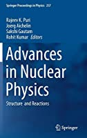 Advances in Nuclear Physics: Structure and Reactions (Springer Proceedings in Physics, 257)