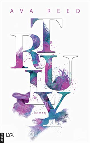 Truly (In Love 1) von [Ava Reed]
