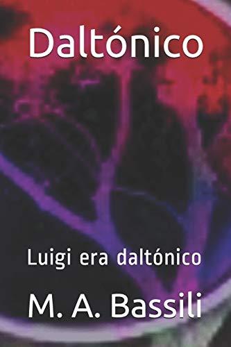 Daltónico: Luigi era daltónico