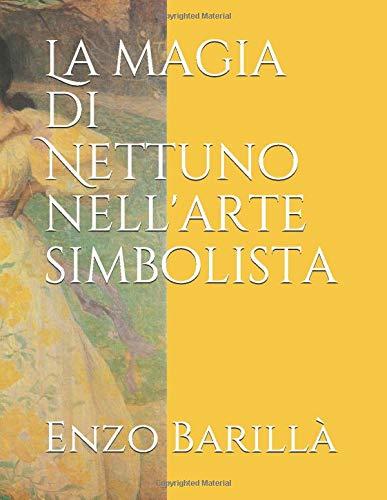 La magia di Nettuno nell'arte simbolista