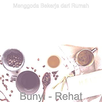 Bunyi - Rehat